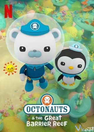 Đội Cứu Hộ Biển Khơi: Rạn San Hô Great Barrier Octonauts & The Great Barrier Reef