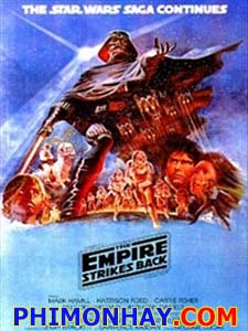 Chiến Tranh Giữa Các Vì Sao 5: Đế Chế Phản Công Star Wars: Episode V - The Empire Strikes Back.Diễn Viên: Mark Hamill,Harrison Ford,Carrie Fisher