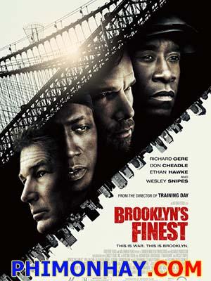 Cán Cân Công Lý Brooklyns Finest.Diễn Viên: Richard Gere,Don Cheadle,Ethan Hawke