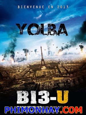 Đặc Khu B13: Tối Hậu Thư - Banlieue 13: Ultimatum