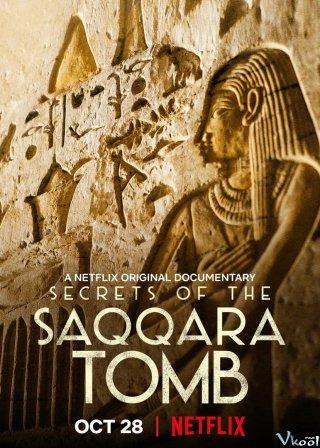 Bí Mật Các Lăng Mộ Saqqara Secrets Of The Saqqara Tomb.Diễn Viên: Renascence,Red Flame