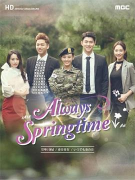 Mãi Mãi Tuổi Thanh Xuân Always Spring.Diễn Viên: Lee Yu Ri,Uhm Ji Won,Lee Jong Hyuk,Choi Byung Mo