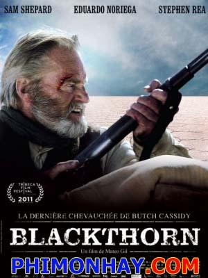 Tay Súng Viễn Tây - Blackthorn