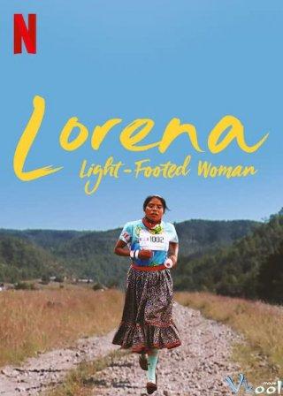 Lorena: Cô Gái Điền Kinh - Lorena, Light-Footed Woman