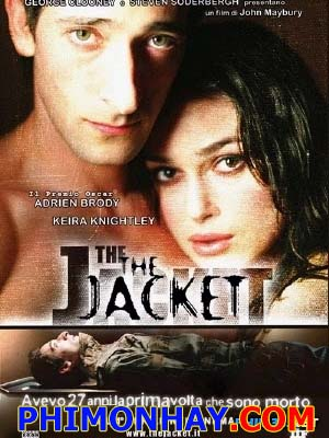 Ngăn Cản Thần Chết The Jacket.Diễn Viên: Adrien Brody,Keira Knightley And Daniel Craig