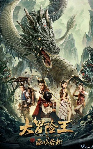 Vua Phiêu Lưu: Thợ Săn Rồng Tây Vực Dragon Hunting In The Western Regions