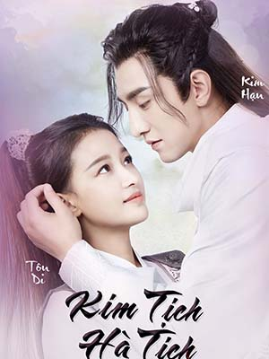 Kim Tịch Hà Tịch Twisted Fate Of Love.Diễn Viên: Renascence,Red Flame