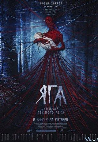 Ác Quỷ Rừng Sâu - Baba Yaga: Terror Of The Dark Forest