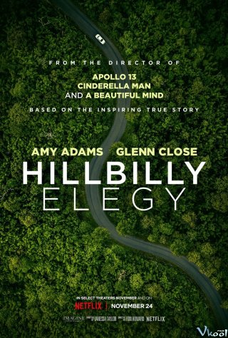 Khúc Bi Ca Từ Nguồn Cội - Hillbilly Elegy