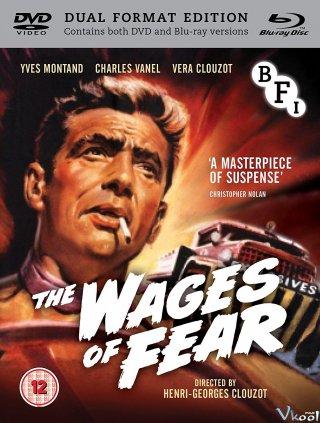 Giá Của Nỗi Sợ Hãi The Wages Of Fear