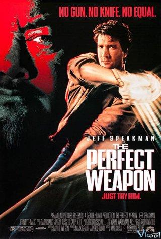 Vũ Khí Hoàn Hảo The Perfect Weapon