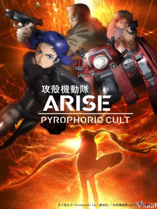 Vỏ Bọc Ma: Giáo Phái Pyrophoric - Ghost In The Shell Arise: Border 5 - Pyrophoric Cult