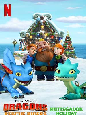 Biệt Đội Giải Cứu Rồng: Lễ Hội Ở Huttsgalor - Dragons: Rescue Riders: Huttsgalor Holiday