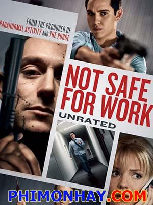 Công Việc Nguy Hiểm Not Safe For Work.Diễn Viên: Jj Feild,Max Minghella,Eloise Mumford