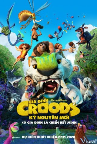 Gia Đình Croods: Kỷ Nguyên Mới The Croods: A New Age.Diễn Viên: Odette Annable,Emily Osment And Kay Panabaker