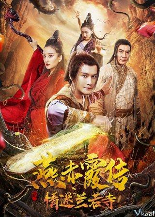 Yên Xích Hà Truyện: Tình Mê Lan Nhược Tự - Story Of Yan Chixia: Love In Lan Ruo Temple