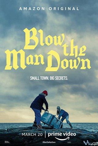 Những Cơn Gió Bí Ẩn Vùng Easter Cove Blow The Man Down.Diễn Viên: Vernon Wells,Matthew Willig,Costas Mandylor