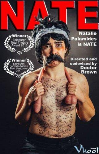 Buổi Độc Diễn Của Nate Natalie Palamides: Nate - A One Man Show