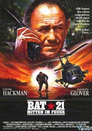 Chiến Dịch Giải Cứu Bat 21 Bat*21.Diễn Viên: Swallowed Star