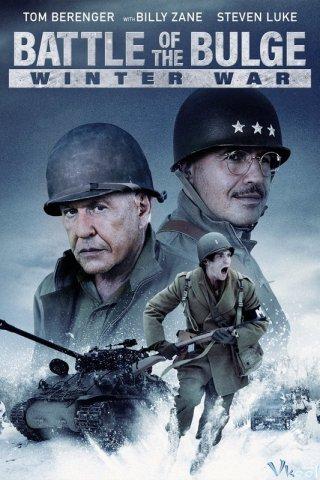 Trận Ardennes: Chiến Tranh Mùa Đông - Battle Of The Bulge: Winter War