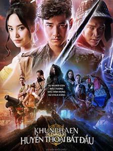 Huyền Thoại Bắt Đầu Khun Phaen Begins.Diễn Viên: Swallowed Star