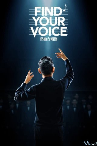 Dàn Hợp Xướng Nhiệt Huyết Find Your Voice