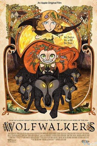 Huyền Thoại Người Hoá Sói - Wolfwalkers
