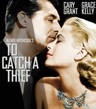 Bắt Lấy Tên Trộm - To Catch A Thief