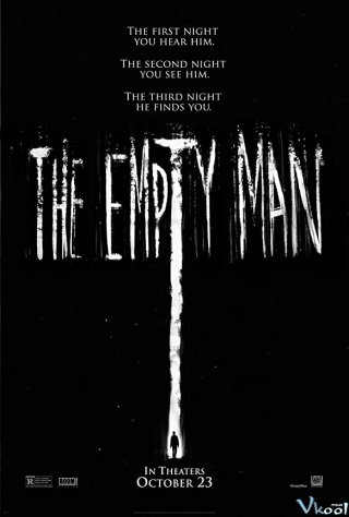 Kẻ Rỗng Hồn The Empty Man.Diễn Viên: Anthony Bishop,Michael Piccirilli,Pamelyn Chee
