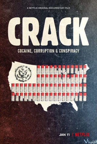 Crack: Cocaine, Tham Nhũng & Âm Mưu Crack: Cocaine, Corruption & Conspiracy