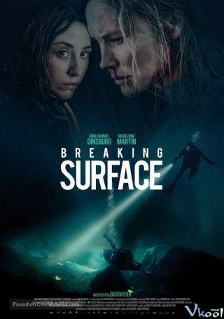 Mặt Biển Phá Vỡ - Breaking Surface Việt Sub (2020)