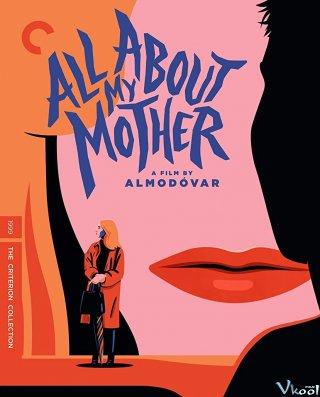 Câu Chuyện Về Mẹ Tôi All About My Mother.Diễn Viên: Asami Mizukawa,Mirei Kiritani,Buruzon Chiemi,Ryo Narita