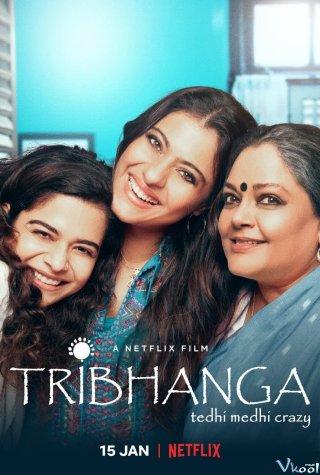 Đường Cong Mê Hoặc Tribhanga - Tedhi Medhi Crazy.Diễn Viên: Aditya Roy Kapoor,Shraddha Kapoor,Naseeruddin Shah