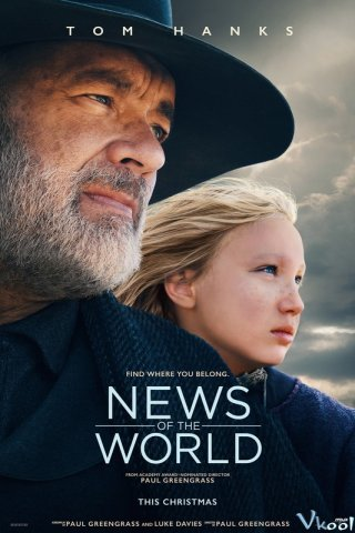 Chuyến Đi Định Mệnh News Of The World.Diễn Viên: Jeffrey Wright,Issac Bird,Riley Keough,Beckam Crawford,Michael Tayles