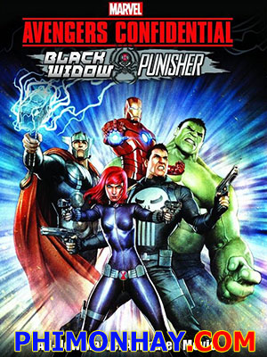 Avengers Confidential Black  Black Widow And Punisher.Diễn Viên: Jennifercarpenter,John Eric Bentley,Grant George