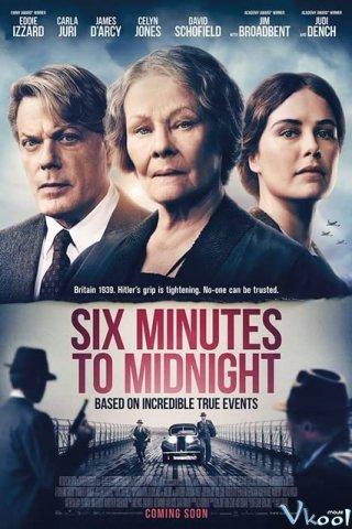 Sáu Phút Trước Nửa Đêm Six Minutes To Midnight