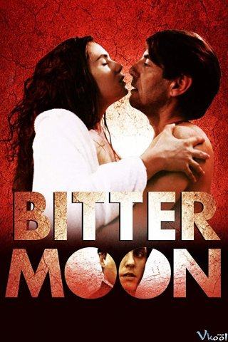 Tuần Trăng Mật - Bitter Moon