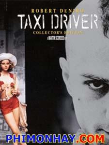 Tài Xế Taxi Taxi Driver.Diễn Viên: Robert De Niro,Jodie Foster,Albert Brooks,Harvey Keitel