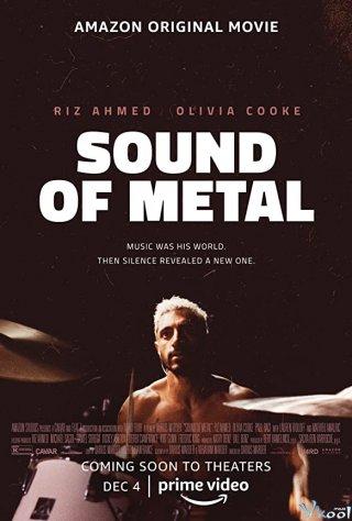 Tiếng Gọi Của Metal - Sound Of Metal