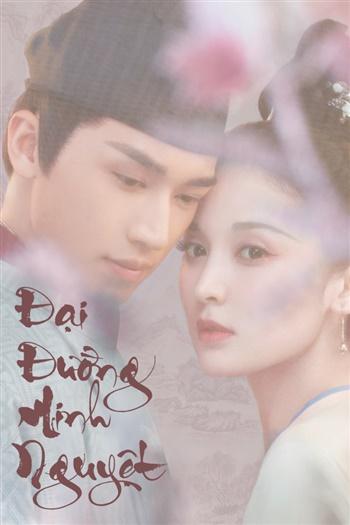 Đại Đường Minh Nguyệt (Phong Nguyệt Nghê Thường) - Weaving A Tale Of Love