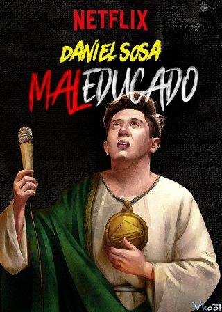 Daniel Sosa: Hư Hỏng Daniel Sosa: Maleducado
