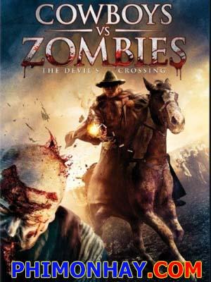 Cao Bồi Vs Zombie - Cowboys Vs Zombies Việt Sub (2014)