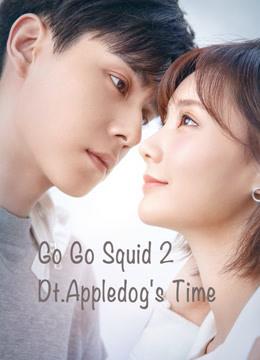 Thân Ái Chí Ái (Cá Mực Hầm Mật 2) - Go Go Squid 2: Dt.appledogs Time