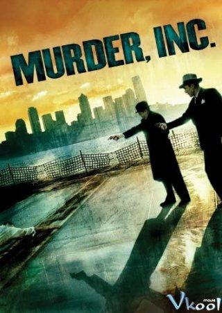 Tập Đoàn Tội Phạm - Murder, Inc.