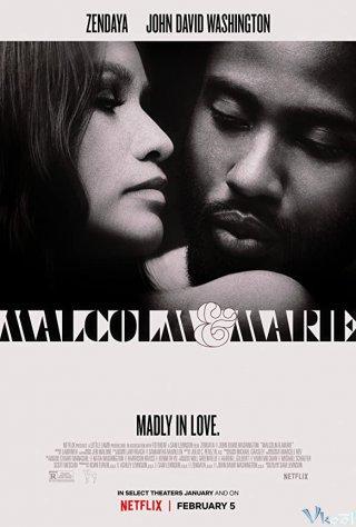 Malcolm Và Marie - Malcolm & Marie