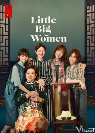 Cô Vị Little Big Women