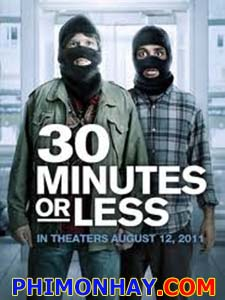 30 Phút Hoặc Ít Hơn - 30 Minutes Or Less