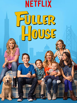 Gia Đình Fuller - Fuller House Thuyết Minh (2016)