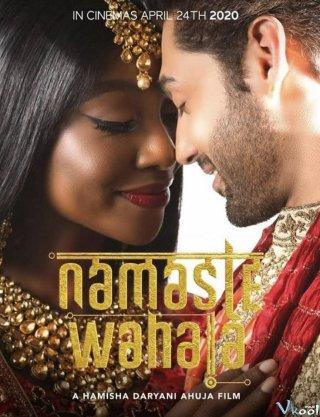 Rắc Rối Tình Yêu Namaste Wahala