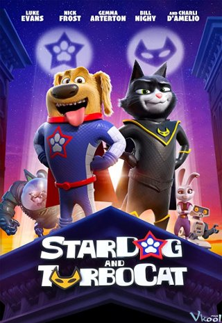 Liên Quân Siêu Thú - Stardog And Turbocat